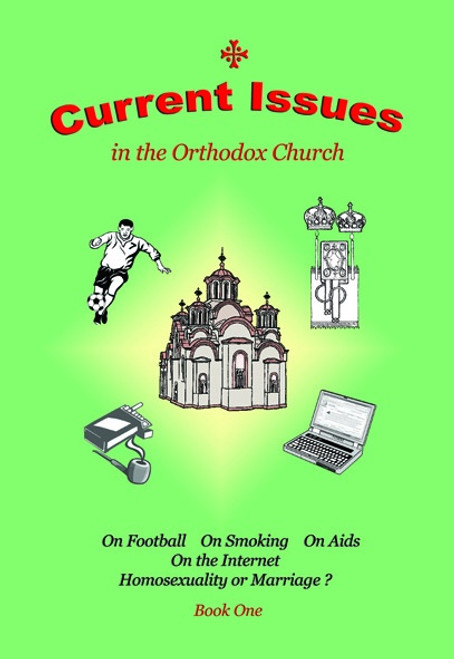 Current Issues in the Orthodox Church: Book 1