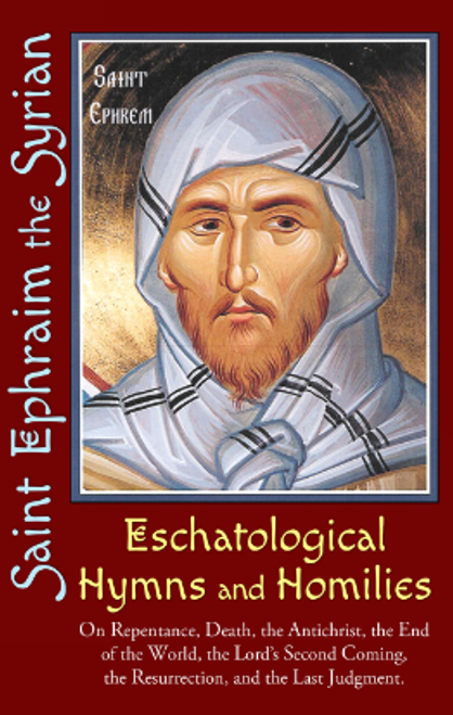 Eschatological Hymns and Homilies