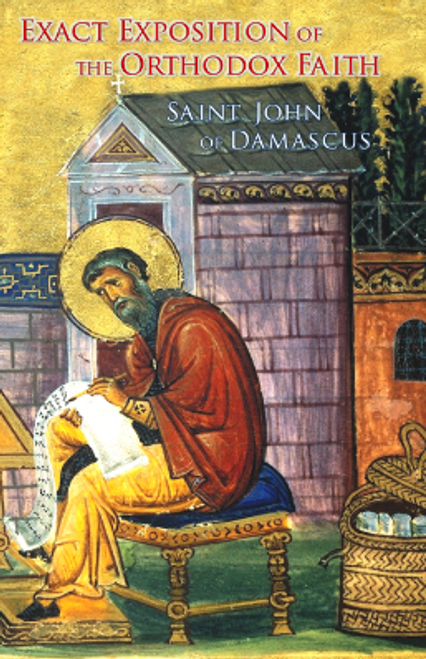 Exact Exposition of the Orthodox Faith