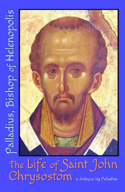 The Life of Saint John Chrysostom