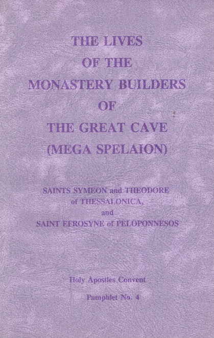 The Lives of the Monastery Builders of the Great Cave