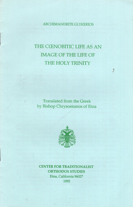 The Coenobitic Life as an Image of the Life of the Holy Trinity