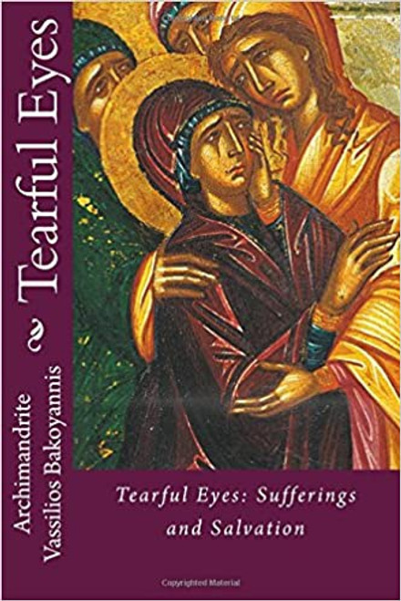 Tearful Eyes: Sufferings and Salvation