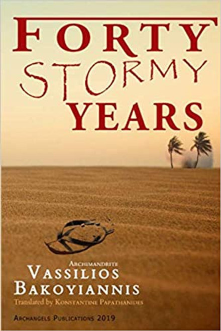 Forty Stormy Years