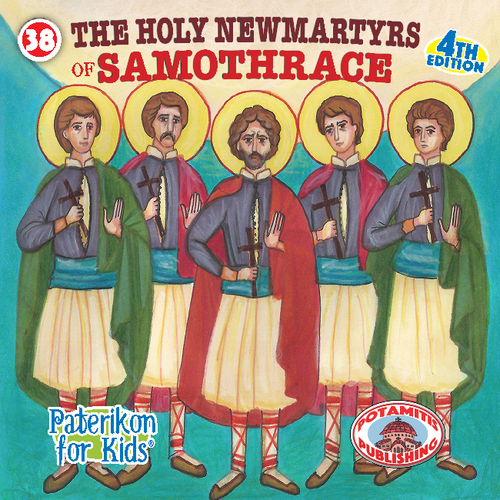038 PFK: The Holy Five New Martyrs of Samothrace