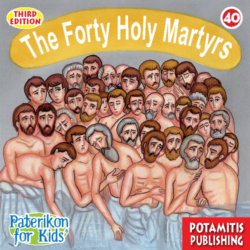 040 PFK: The Holy Forty Martyrs