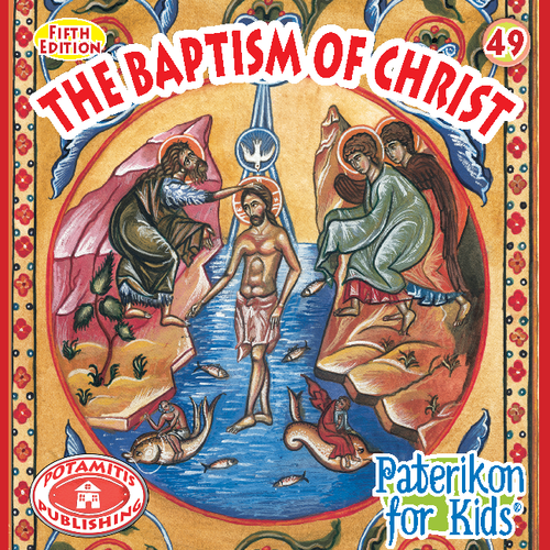 049 PFK: The Baptism of Christ