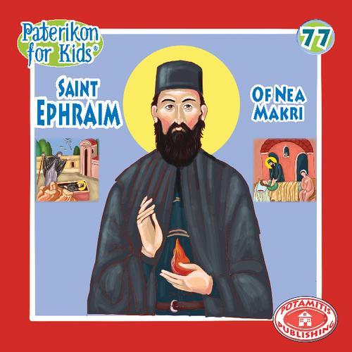 077 PFK: Saint Ephraim of Nea Makri