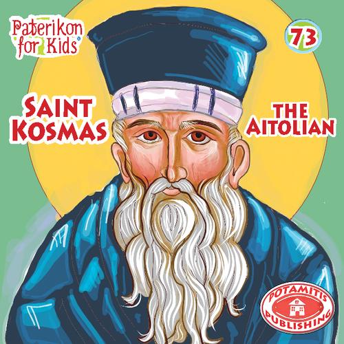 073 PFK: Saint Kosmas of Aetolia
