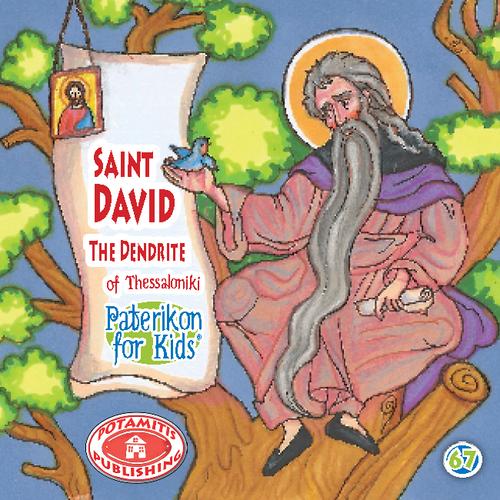 067 PFK: Saint David the Tree-dweller
