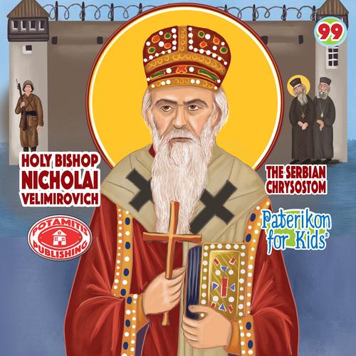 099 PFK: Saint Nikolai Velimirovich