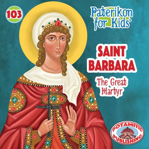 103 PFK: Saint Barbara