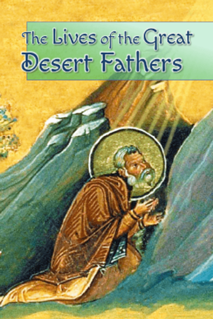 The Lives of the Great Desert Fathers