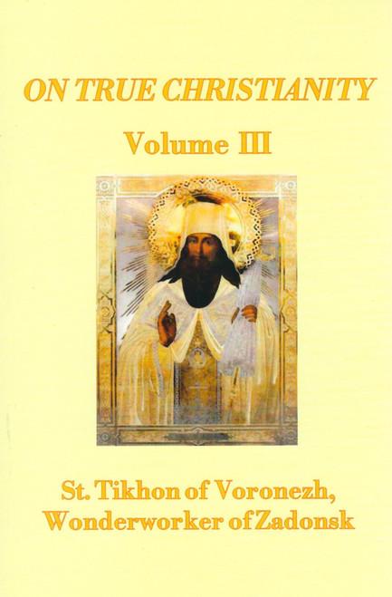 On True Christianity - Volume 3
