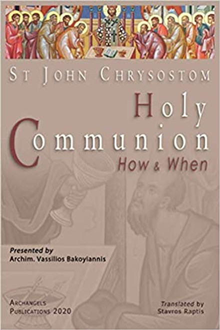 Holy Communion: How and When