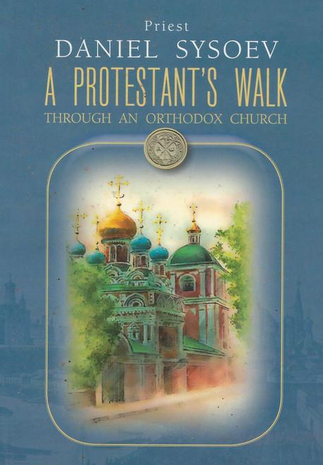A Protestant's Walk through an Orthodox Church
