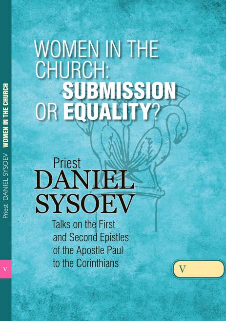 Talks on Corinthians Part 5: Women in the Church