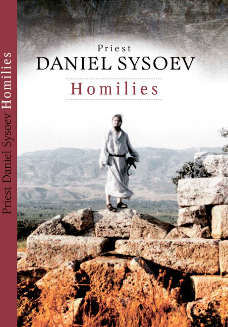 Homilies of Priest Daniel Sysoev