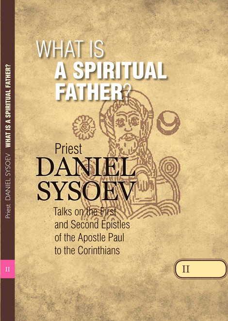 Talks on Corinthians Part 2: What is a Spiritual Father?