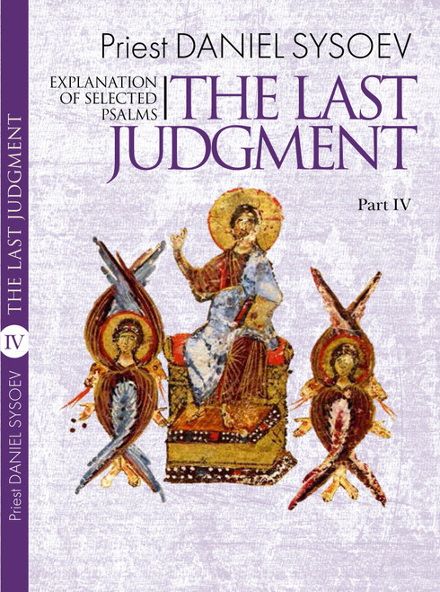 Explanation of Selected Psalms Part 4: The Last Judgment