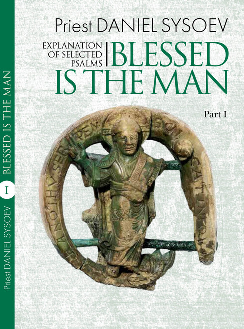 Explanation of Selected Psalms Part 1: Blessed is the Man