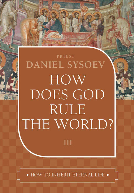 How to Inherit Eternal Life 03: How Does God Rule the World?