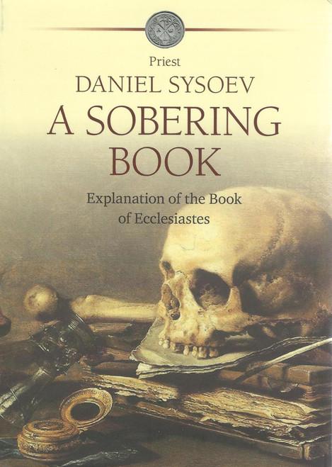 A Sobering Book: Explanation of Ecclesiastes