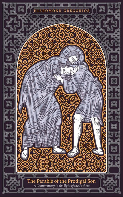 Parable of the Prodigal Son: A Commentary in the Light of the Fathers