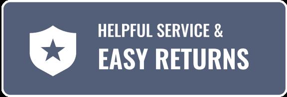 Helpful Service & Easy Returns