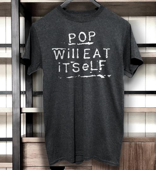Pop Will Eat Itself band t shirt