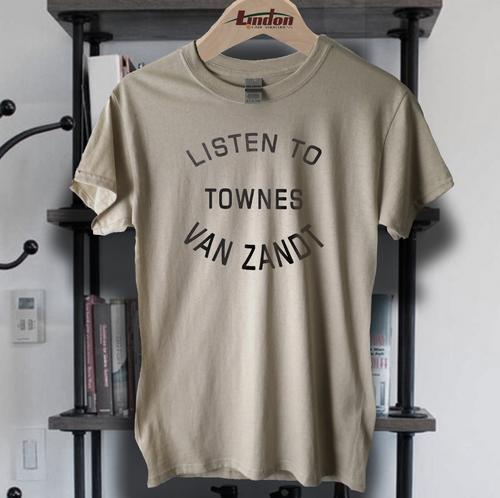 Listen to Townes Van Zandt t shirt