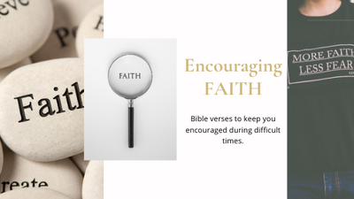 Encouraging Faith In Difficult Times