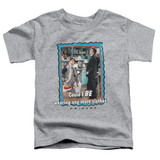 Friends Any More Clothes Toddler T-Shirt Athletic Heather
