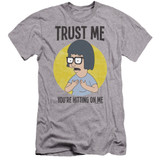Bob's Burgers Trust Me Premium Canvas Adult Slim Fit 30/1 T-Shirt Athletic Heather