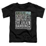 The Sandlot The Great Bambino Toddler T-Shirt Black