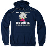 Family Guy Douche The Night Away Adult Pullover Hoodie Sweatshirt Navy