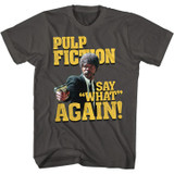 Pulp Fiction Say What Smoke T-Shirt