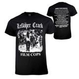 Leftover Crack Film Cops T-Shirt