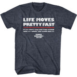 Ferris Bueller's Day Off Life Moves Fast Navy Heather Adult T-Shirt