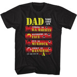 The A-Team Dad You Are Black Adult T-Shirt
