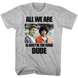 Bill and Ted Dust In The Wind Gray Heather Adult T-Shirt