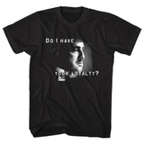 Godfather Do I Have Your Loyalty Black Adult T-Shirt