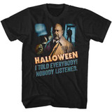 Halloween Nobody Listened Black Adult T-Shirt