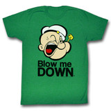 Popeye Blow Me Down Kelly Adult T-Shirt
