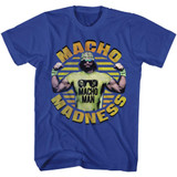 Macho Man Macho Madness Macho Man Royal Adult T-Shirt