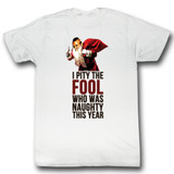 Mr. T Naughty Fool White Adult T-Shirt