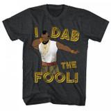 Mr. T Dab The Fool Black Heather Adult T-Shirt