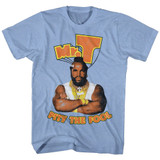 Mr. T Pity Light Blue Heather Adult T-Shirt