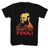 Mr. T Shut Up Black Adult T-Shirt