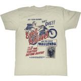 Evel Knievel Wallenda Natural Adult T-Shirt
